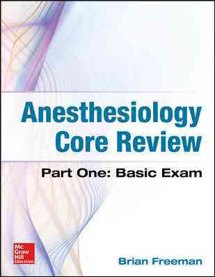 Anesthesiology Core Review By Freeman, Brian