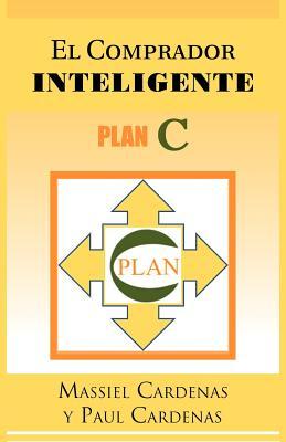 El Comprador Inteligente By Cardenas, Massiel/ Cardenas, Paul