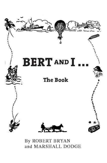 Bert and I By Dodge, Marshall/ Bryan, Robert
